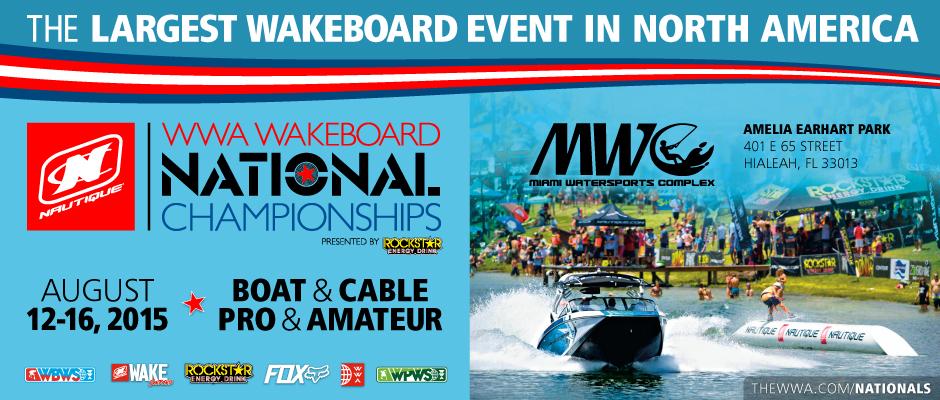 WWA WAKEBOARD NATIONAL CHAMPIONSHIPS