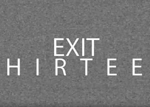 Exit Thirteen