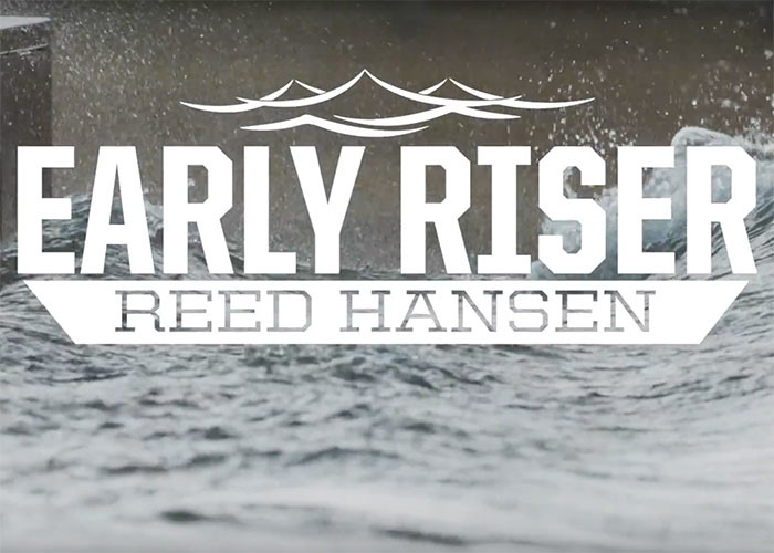 Reed Hansen Early Riser